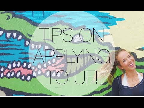 TIPS ON APPLYING TO UF!