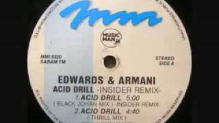 Edwards & Armani - Acid Drill