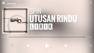 Spin - Utusan Rindu [Lirik]