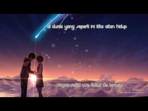 Sparkle - RADWIMPS [Kimi no Na Wa OST][Indonesian Translation]