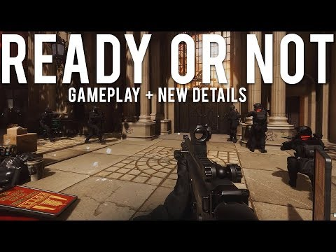 Ready or Not Gameplay and New details