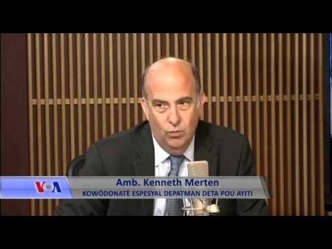 Anbasadè Kenneth Merten di VOA Li bon pou Ayiti fè Eleksyon Pi Vit Posib