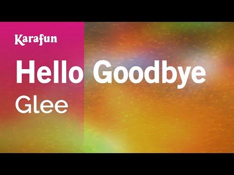Karaoke Hello Goodbye - Glee *