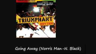 Triumphant Riddim Going Away Norris Man Natural Black