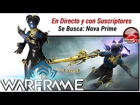 Warframe Donde conseguir el Warframe Nova Prime . Gameplay en Español