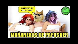 MAÑANEROS DE PAPUSHER (26-02-21)