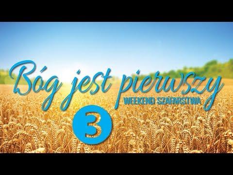 # 3 - Bóg jest pierwszy - Weekend Szafarstwa
