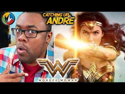 WONDER WOMAN (2017) - Catching Up with Andre