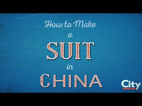How to Make a Custom Suit in China | City Weekend Shanghai