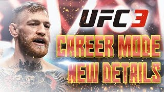 UFC 3 GOAT CAREER MODE NEW DETAILS! Part 1