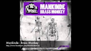 Mankinde - Brass Monkey (Original mix)