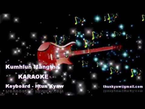 Kumhlun Mangtha karaoke II Falam hla