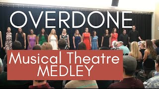 Overdone Musical Theatre Medley
