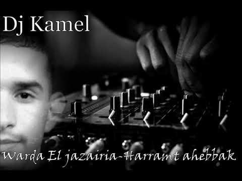 Warda El jazairia Harramt ahebbak Remix By Dj Kamel