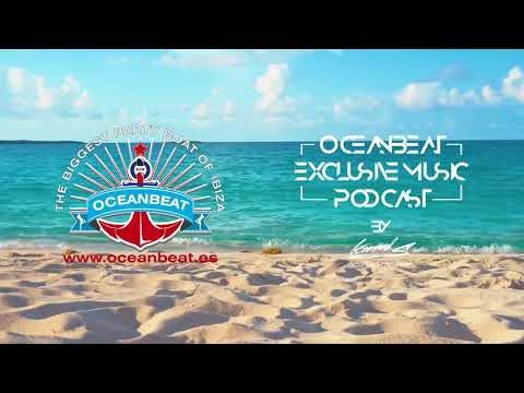 Oceanbeat Exclusive Music Podcast By Konrad S #001