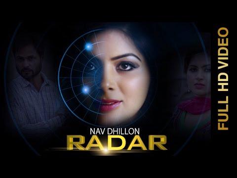 New Punjabi Songs 2016    RADAR    NAV DHILLON    Punjabi Songs 2016