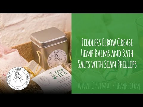 EP2 - Fiddlers Elbow Grease Hemp Balms and Bath Salts with Sian Phillips