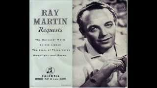 Ray Martin & His Concert Orchestra - My Friend Elizabeth
