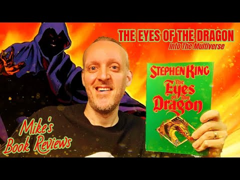 The Eyes of the Dragon by Stephen King Book Review (Into The Multiverse #13)