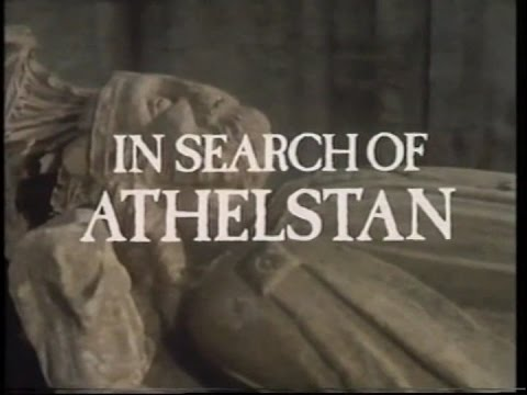 IN SEARCH OF THE DARK AGES.....ATHELSTAN (MICHAEL WOOD, 1981)