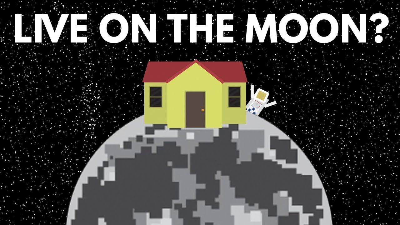 Why Can T We Live On The Moon Youtube