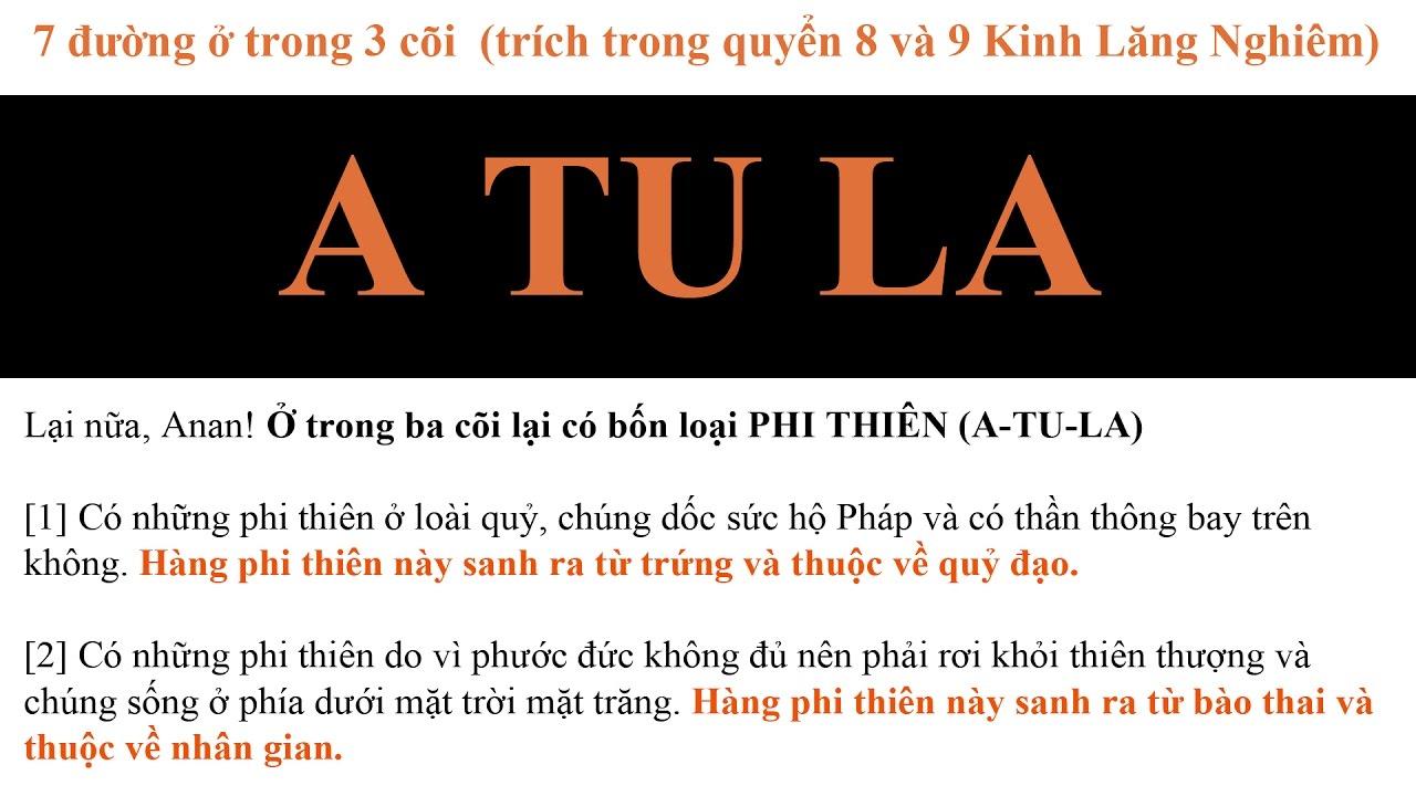Đức Phật giảng giải về cảnh giới ATULA (Trích Kinh Lăng Nghiêm quyển 8-9)