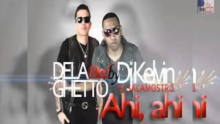 De La Ghetto   Ahi Ahi Prod By DJ Kelvin El Sacamostro1
