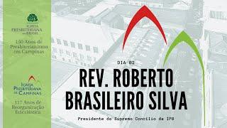 Palavra do Rev. Roberto Brasileiro Silva