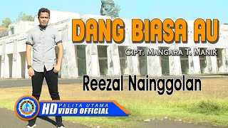 Download lagu Reezal Nainggolan - Dang Biasa Au | Lagu Batak Terbaru 2020 ( Official Music Video )