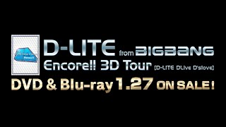 D-LITE (from BIGBANG) LIVE DVD & Blu-ray 『Encore!! 3D Tour [D-LITE...