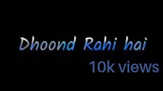 Jise zindagi dhoond rahi hai heart teaching WhatsApp status videos