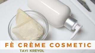 KOMAN POU FÈ CRÈME COSMETIC PROFESSIONNEL | COLLAB AVÈK NATURALLY WISSY & MATI – PART 2