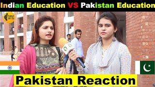 Indian Education System Vs Pakistan Education System   Pakistan Reaction   Public Reaction Show