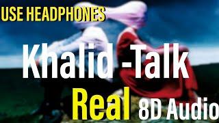 #Khalid #Talk Khalid - Talk (Audio)