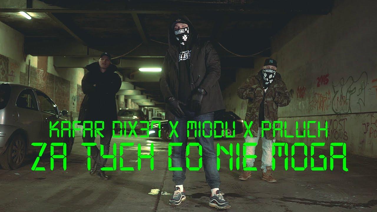 Kafar Dix37 ft. Miodu, Paluch - Za tych co nie mogą