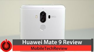 "Huawei Mate 9 Review(Lisa Gade reviews the Huawei Mate 9, the company's flagship Android smartphone with a 5.9"" full HD IPS display, 2.4 GHz Kirin 960 octa-core processor, dual ..., 2017-01-26T01:08:36.000Z)"