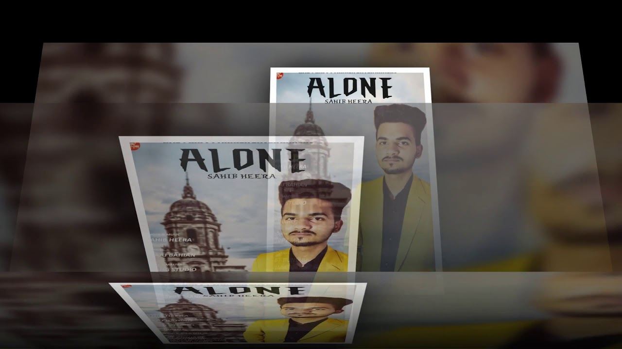Alone | Sahib Heera | Happy Manila | Latest Punjabi Songs 2019 #1