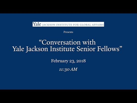 Conversation with Yale Jackson Institute Senior Fellows
