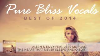 Allen & Envy feat. Jess Morgan - The Heart That Never Sleeps (Radio Edit)