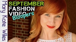 September Fashion Video Bloopers! Thumbnail