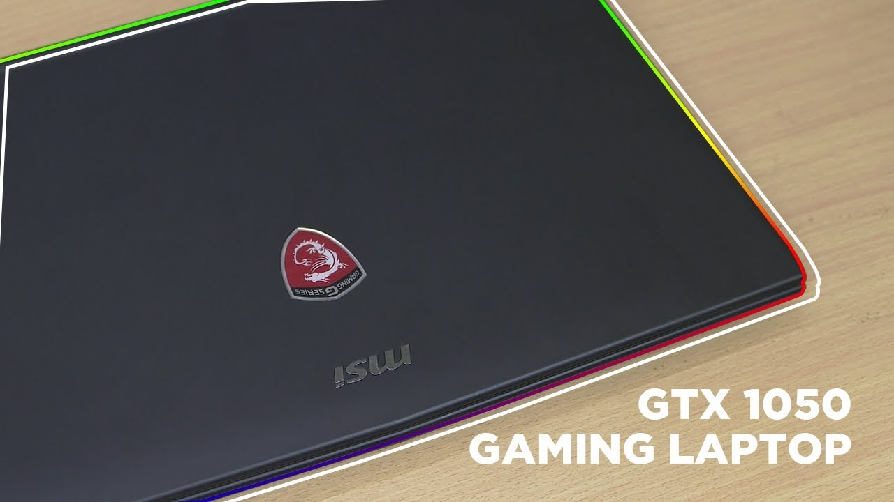 MSI GL62M 7RD Review - GTX 1050 Powered Gaming Laptop