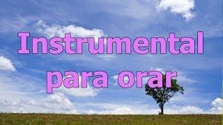 Musica para orar, musica de piano para meditar y orar