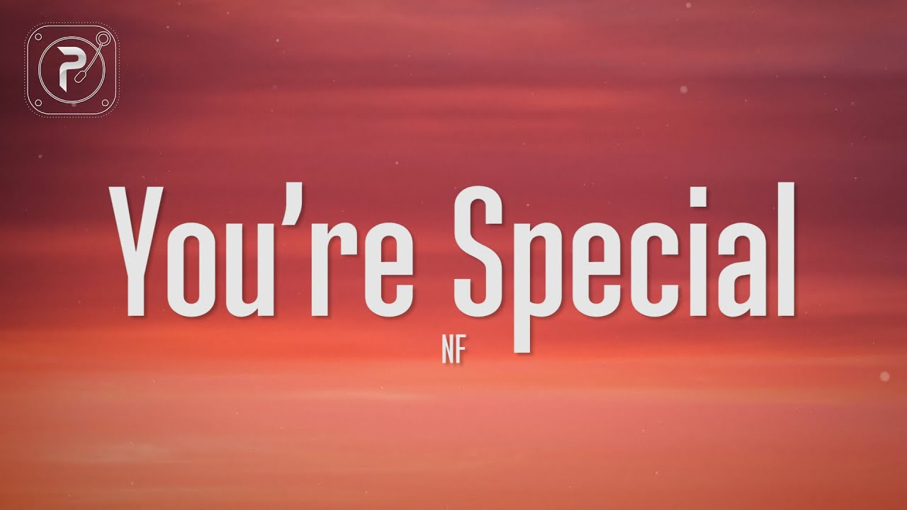 Download NF - You're Special (Lyrics)