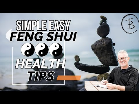 How To Improve Your Health Through Feng Shui | 3 Health Tips