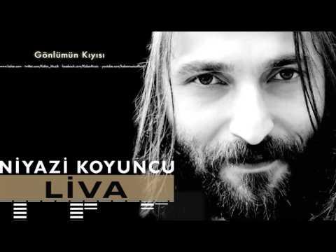Niyazi Koyuncu  - Gönlümün Kıyısı [ Liva © 2016 Kalan Müzik ]