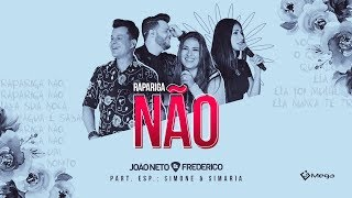 João Neto e Frederico -  Rapariga Não part. Simone e Simaria (DVD em Sintonia) thumbnail