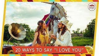 20 Ways to Say I LOVE YOU | #CouplesGoals #RelationshipGoals