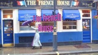 F for French House, Soho: Pinkietessa's™ A-Z of London (PAZL)