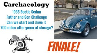 Carchaeology: Father & Son Challenge 1965 Beetle Rescue FINALE!