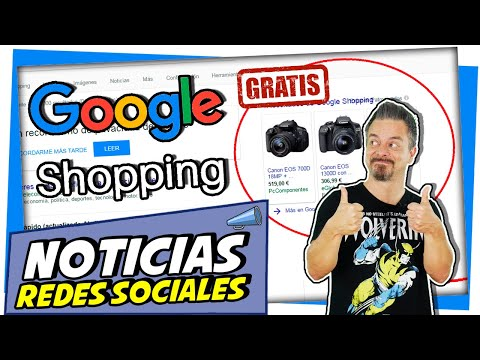 �� Podrás VENDER GRATIS en GOOGLE SHOPPING |Noticias de Marketing Digital y Redes Sociales
